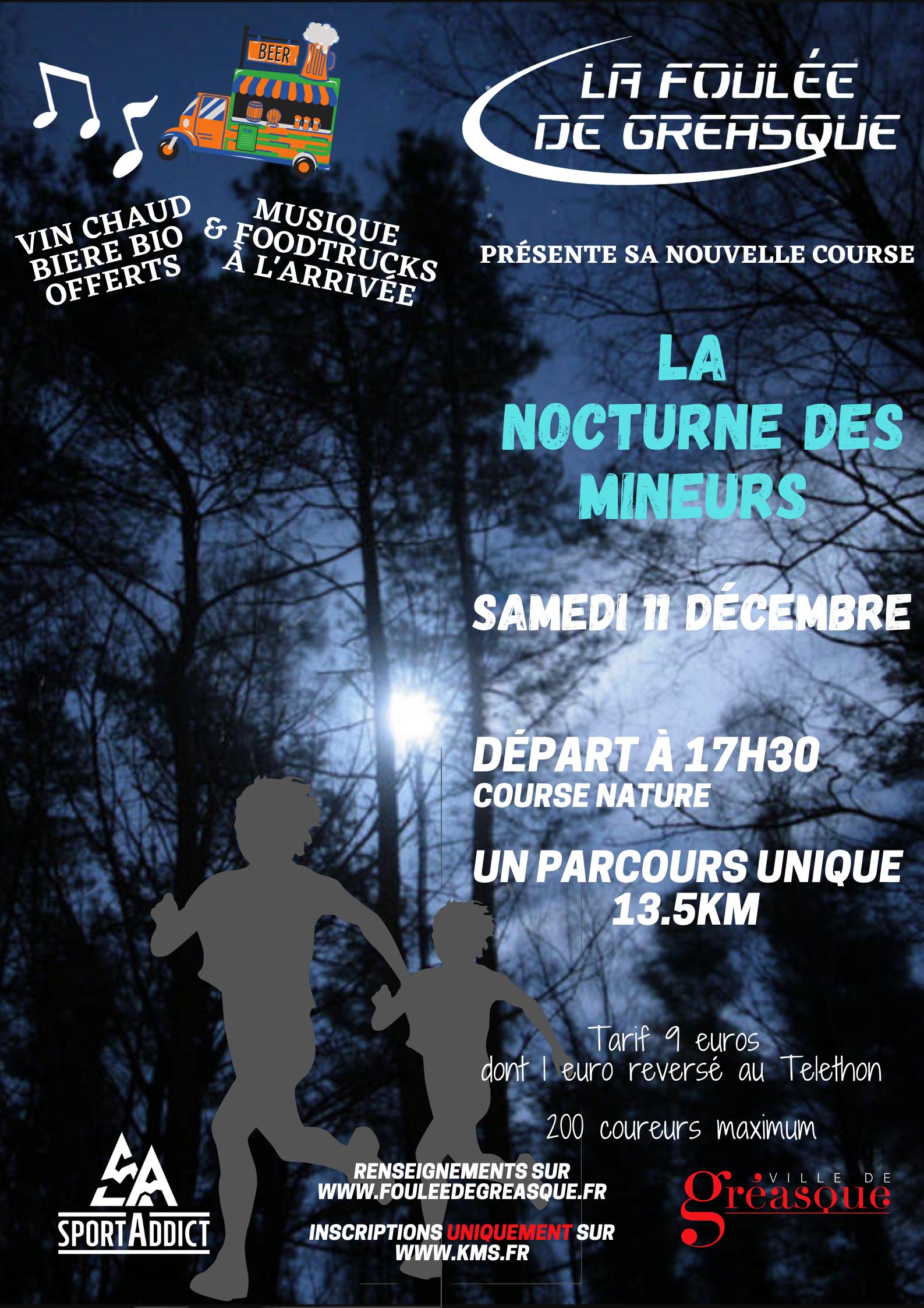 LA NOCTURNE DES MINEURS